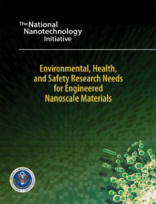 Environmental, Health, and Safety Needs for Engineered Nanoscale Materials