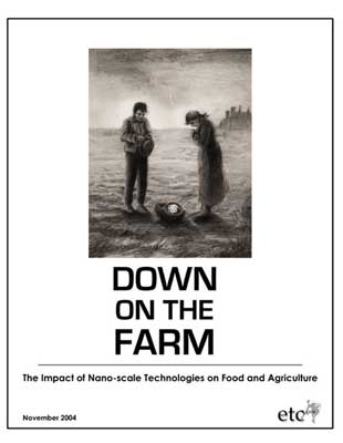 Down on the Farm: The Impact of Nano-scale Technologies on Food and Agriculture