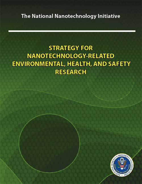 Strategy for Nanotechnology-related Environmental, Health, And Safety Research