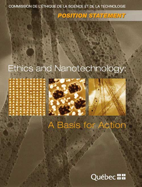 Ethics and Nanotechnology: A Basis for Action