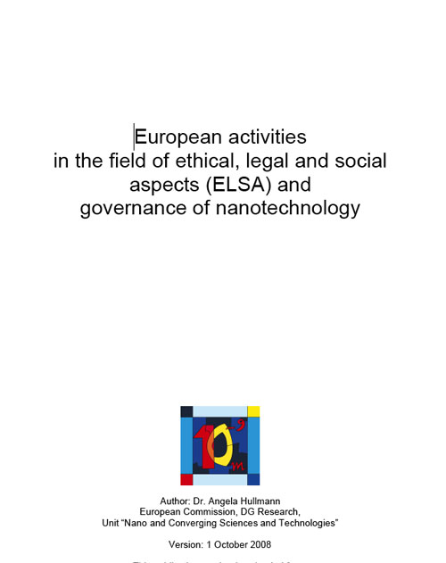 European Activities in the Field of Ethical, Legal and Social Aspects (ELSA) and Governance of Nanotechnology