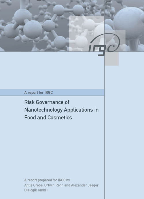Risk Governance of Nanotechnology Applications in Food and Cosmetics