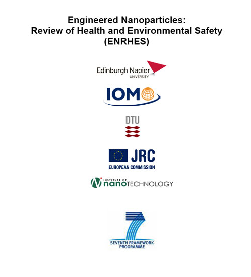 Engineered Nanoparticles: Review of Health and Environmental Safety (ENRHES)