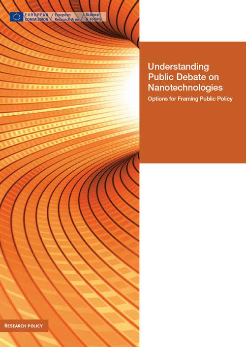 Understanding Public Debate on Nanotechnologies