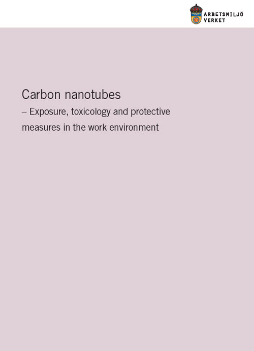 Carbon nanotubes - Exposure, toxicology and protective measures in the work environment