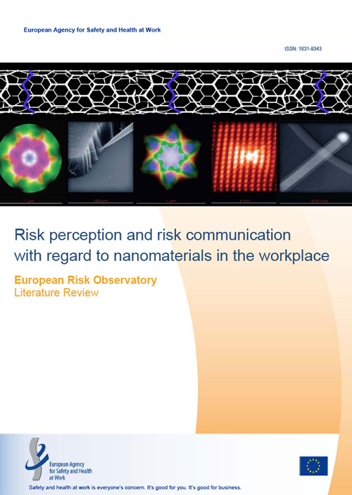 Risk perception and risk communication with regard to nanomaterials in the workplace