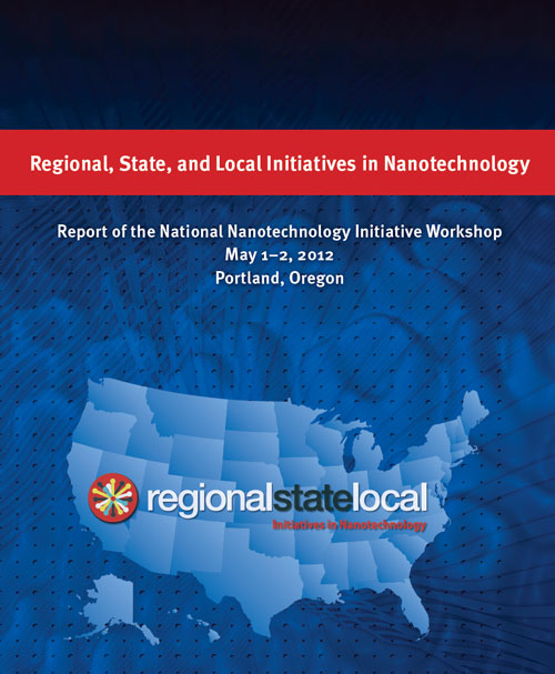 U.S. Regional, State, and Local Initiatives in Nanotechnology