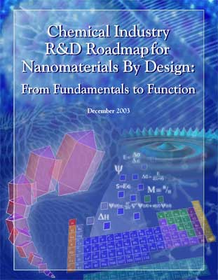 Chemical Industry R&D Roadmap for Nanomaterials By Design