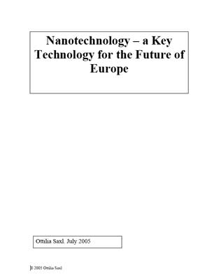 Nanotechnology - a Key Technology for the Future of Europe