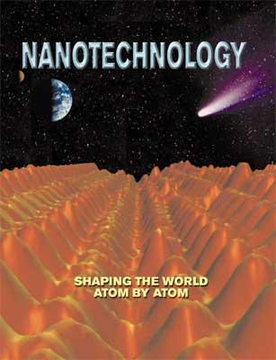 Nanotechnology: Shaping the World Atom by Atom