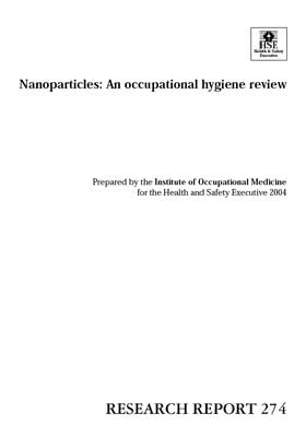 Nanoparticles: An occupational hygiene review