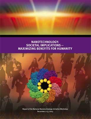 Nanotechnology: Societal Implications - Maximizing Benefits for Humanity