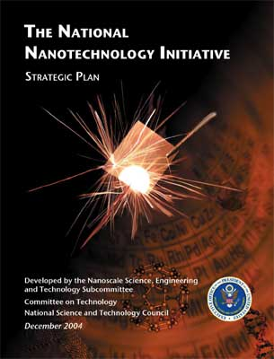 The National Nanotechnology Initiative Strategic Plan
