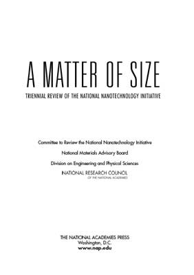 A Matter of Size: Triennial Review of the National Nanotechnology Initiative (2006)