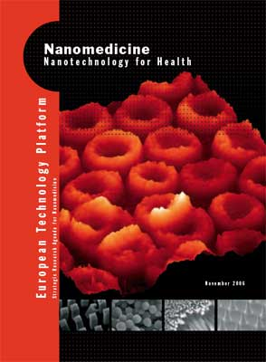 Nanomedicine: Nanotechnology for Health - Strategic Research Agenda
