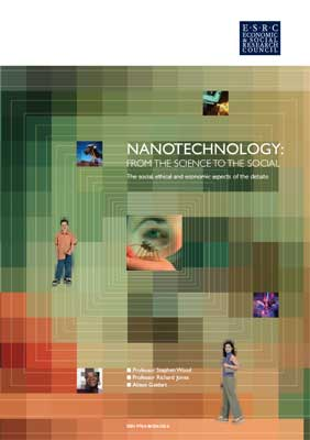 Nanotechnology: From the science to the social