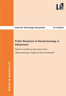 Public Reactions to Nanotechnology in Switzerland