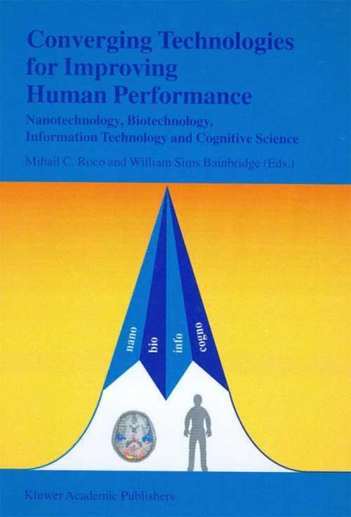 Converging Technologies for Improving Human Performance: NBIC