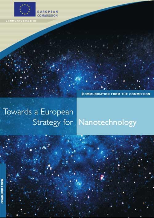 Towards a European strategy for nanotechnology