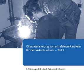 Characterisation of ultrafine particles for workers protection