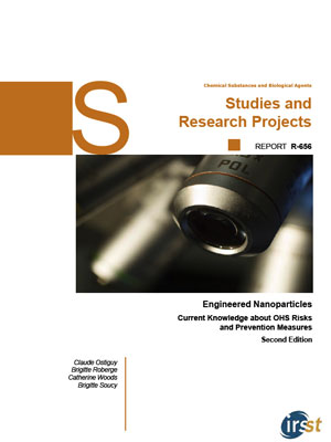 IRSST report: Engineered Nanoparticles: Current Knowledge about Occupational Health and Safety Risks and Prevention Measures